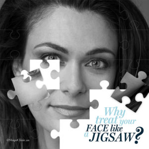 Why treat your face like a jigsaw?